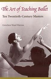 The Art of Teaching Ballet