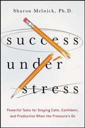 Success Under Stress