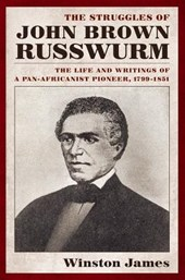 The Struggles of John Brown Russwurm