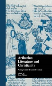 Arthurian Literature and Christianity