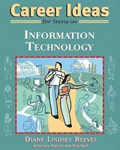 Reeves, D: Career Ideas for Teens in Information Technology