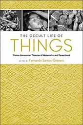 The Occult Life of Things