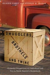 Smugglers, Brothels and Twine