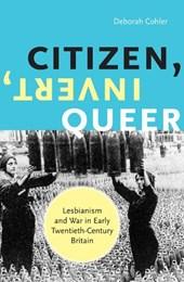 Citizen, Invert, Queer