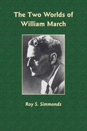 The Two Worlds of William March