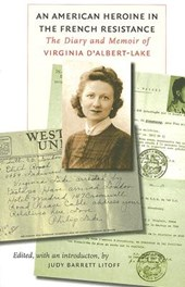 An American Heroine in the French Resistance