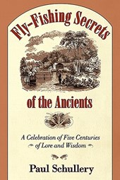 Fly-fishing Secrets of the Ancients