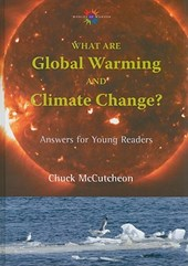 What are Global Warming and Climate Change?