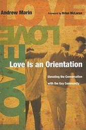Love Is an Orientation
