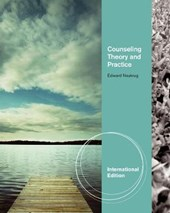 Counseling Theory and Practice, International Edition