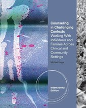 Counseling in Challenging Contexts, International Edition
