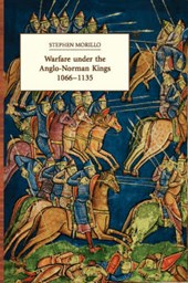 Warfare Under the Anglo-Norman Kings 1066-1135