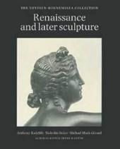 Renaissance and Later Sculpture