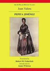 Pepita Jimenez: A Novel by Juan Valera