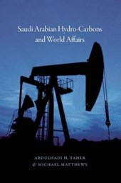 Saudi Arabian Hydrocarbons and World Affairs