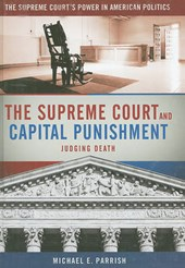 The Supreme Court and Capital Punishment