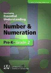 Developing Essential Understanding of Number and Numeration in Pre-K-Grade 2