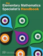 The Elementary Mathematics Specialist's Handbook
