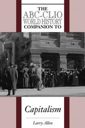 The ABC-CLIO World History Companion to Capitalism