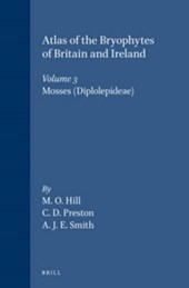 Atlas of the Bryophytes of Britain and Ireland - Volume 3