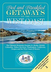 Bed and Breakfast Getaways on the West Coast