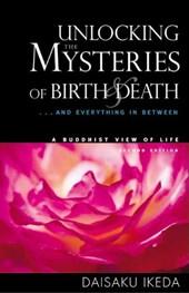 Unlocking the Mysteries of Birth & Death