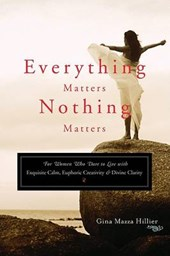 Everything Matters, Nothing Matters