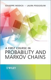 A First Course in Probability and Markov Chains