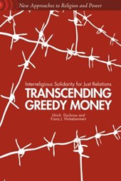 Transcending Greedy Money