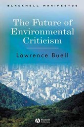 The Future of Environmental Criticism