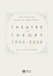 Theatre in Theory 1900-2000