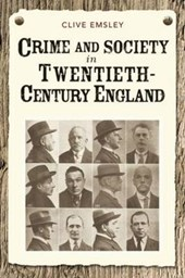 Crime and Society in Twentieth Century England