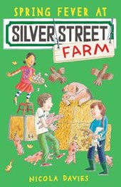 Spring Fever at Silver Street Farm