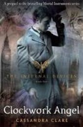 Infernal devices (01): clockwork angel