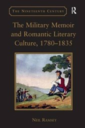 The Military Memoir and Romantic Literary Culture, 1780-1835