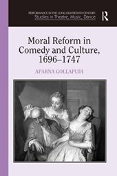 Moral Reform in Comedy and Culture, 1696-1747