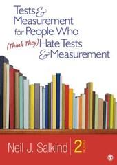 Tests & Measurement for People Who (Think They) Hate Tests & Measurement