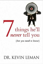 7 Things He'Ll Never Tell You