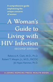 A Woman's Guide to Living with HIV Infection