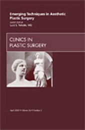 Emerging Techniques in Aesthetic Plastic Surgery, an Issue o