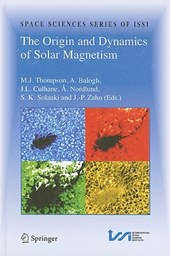 The Origin and Dynamics of Solar Magnetism