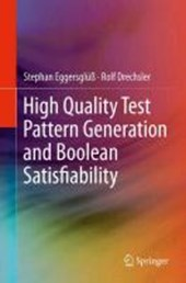 High Quality Test Pattern Generation and Boolean Satisfiability
