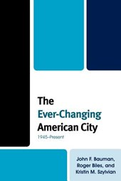 The Ever-Changing American City