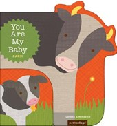 You are my baby : farm
