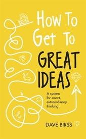 How to Get to Great Ideas
