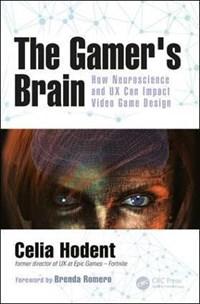 Broekhuis | The Gamer's Brain, CELIA (EPIC GAMES, Cary ...