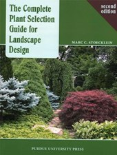 The Complete Plant Selection Guide for Landscape Design