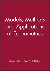Models, Methods and Applications of Econometrics