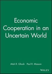 Economic Cooperation in an Uncertain World