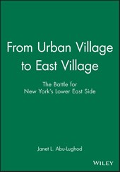 From Urban Village to East Village